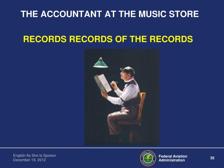 THE ACCOUNTANT AT THE MUSIC STORE