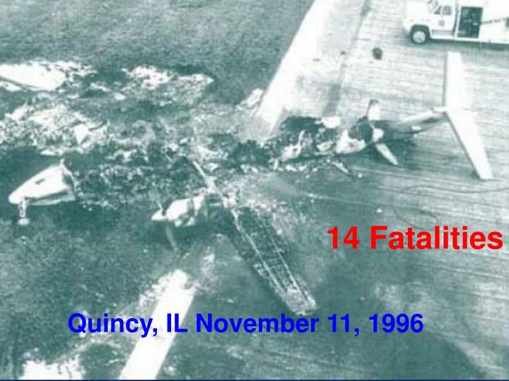 14 Fatalities