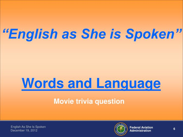 """English as She is Spoken"""