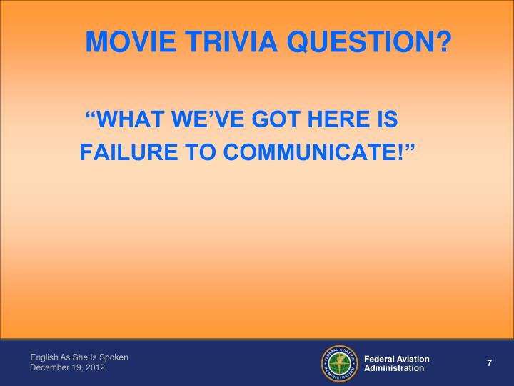 MOVIE TRIVIA QUESTION?