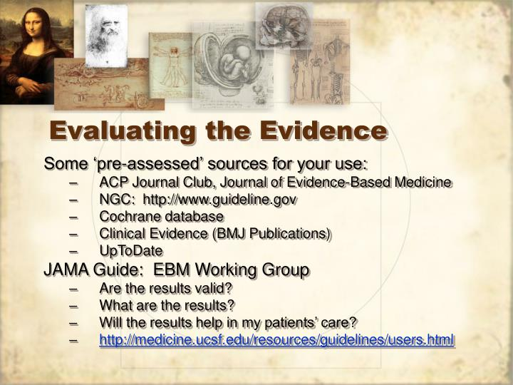 Evaluating the Evidence