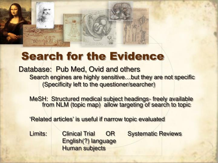 Search for the Evidence