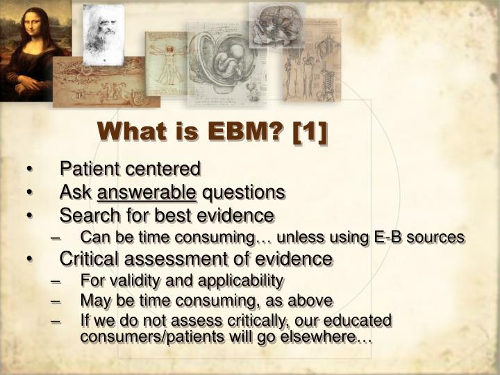 What is EBM? [1]