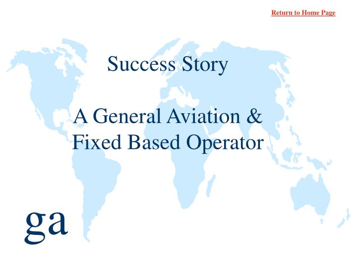Success story a general aviation fixed based operator