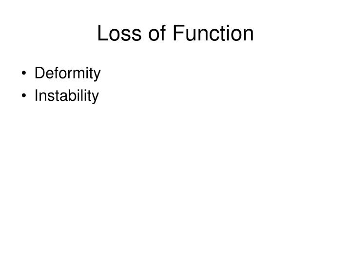 Loss of Function