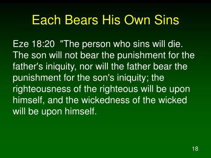 Each Bears His Own Sins