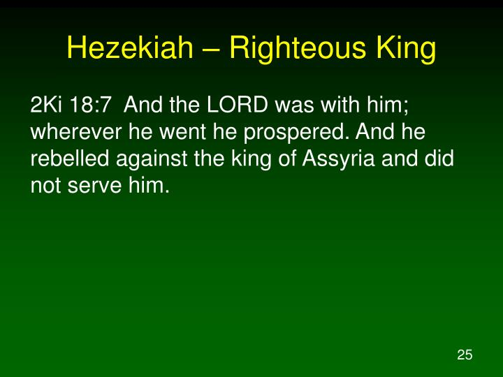 Hezekiah – Righteous King