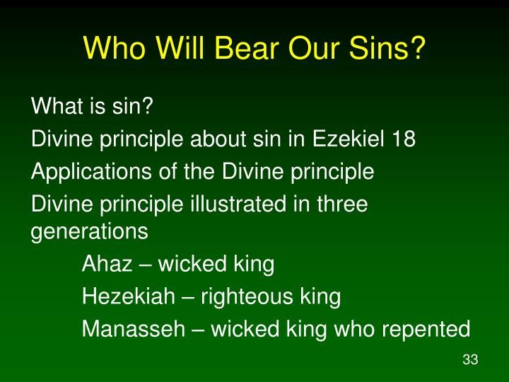 Who Will Bear Our Sins?