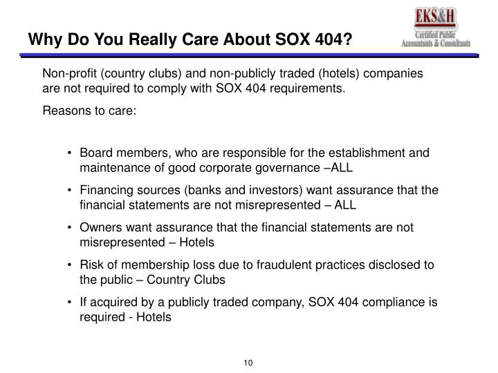 Why Do You Really Care About SOX 404?