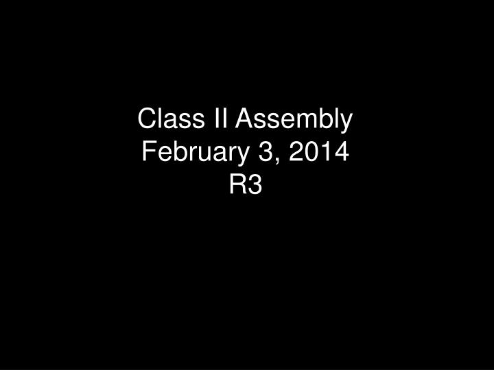 Class II Assembly
