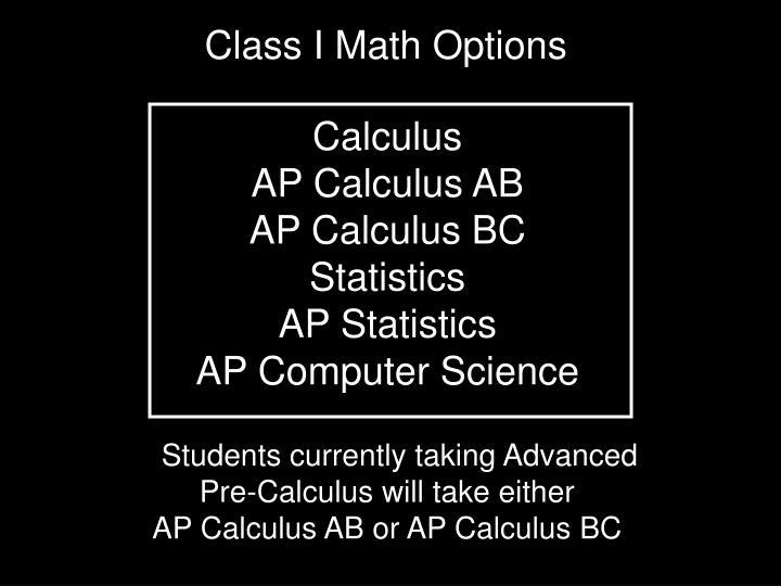 Class I Math Options