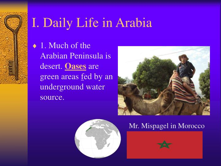 I. Daily Life in Arabia
