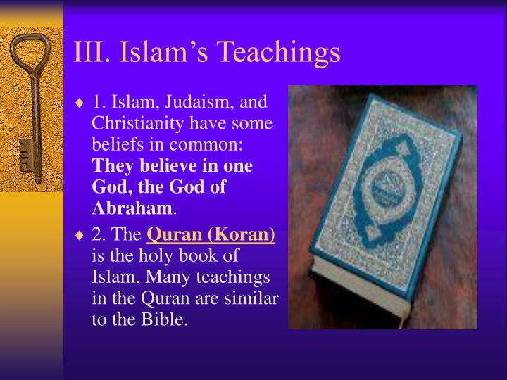 III. Islam's Teachings