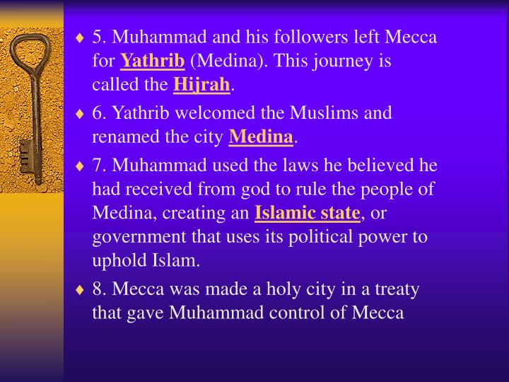 5. Muhammad and his followers left Mecca for