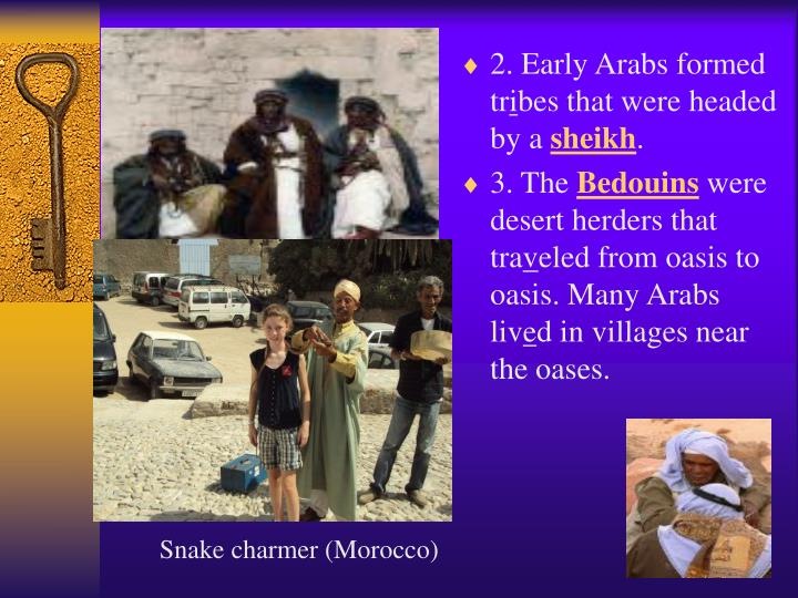 2. Early Arabs formed tr