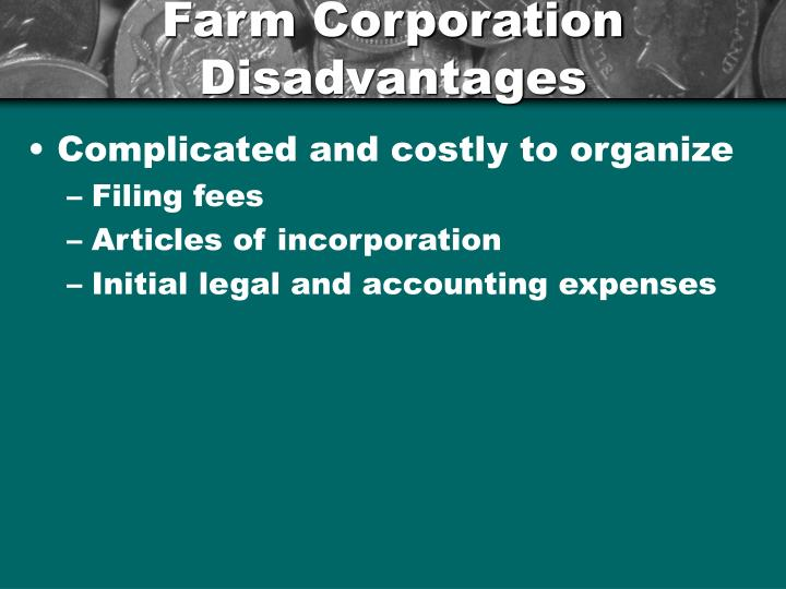 Farm Corporation Disadvantages