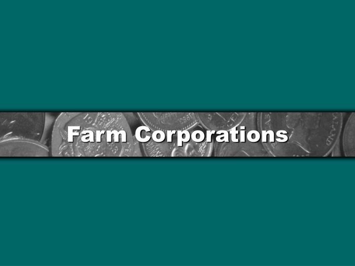 Farm Corporations