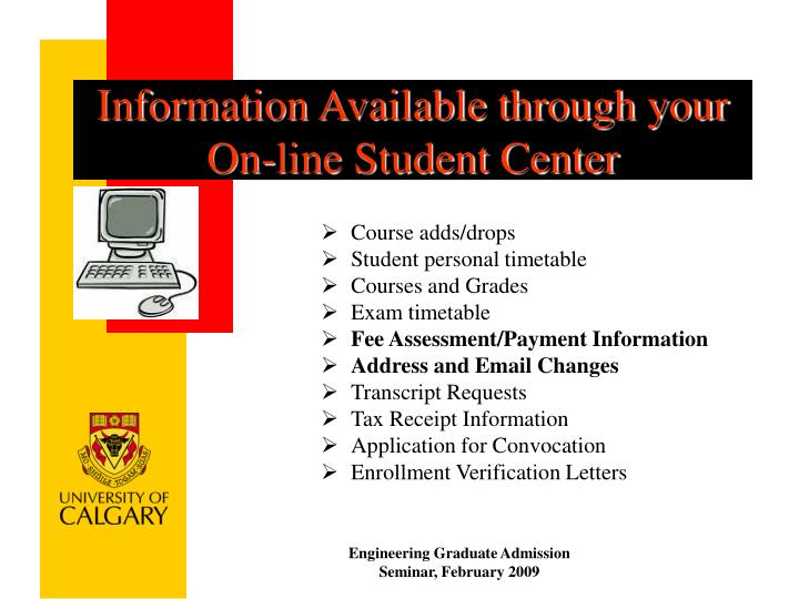 Information Available through your On-line Student Center