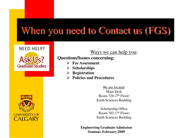 When you need to Contact us (FGS)