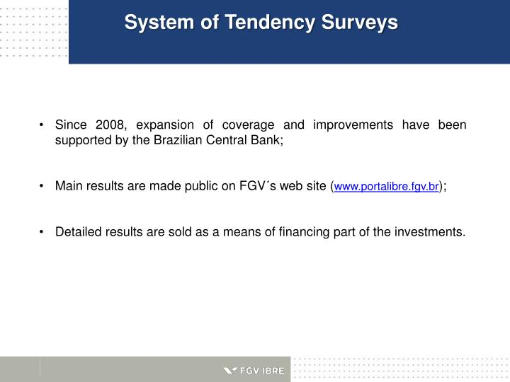 System of Tendency Surveys
