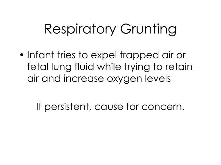 Respiratory Grunting