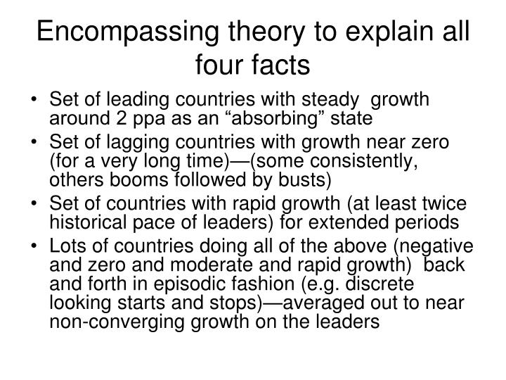 Encompassing theory to explain all four facts