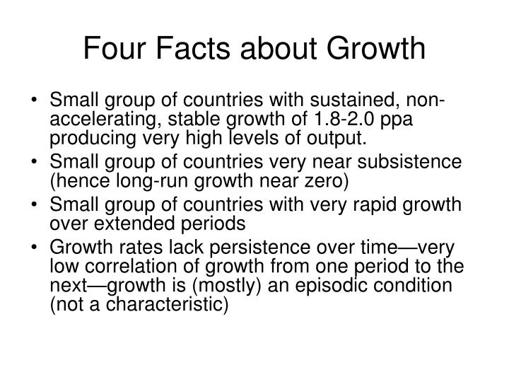 Four facts about growth