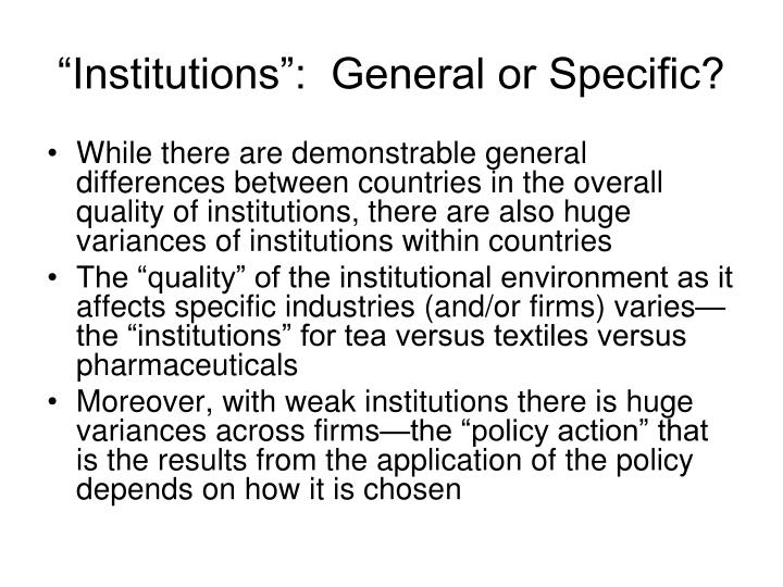 """Institutions"":  General or Specific?"