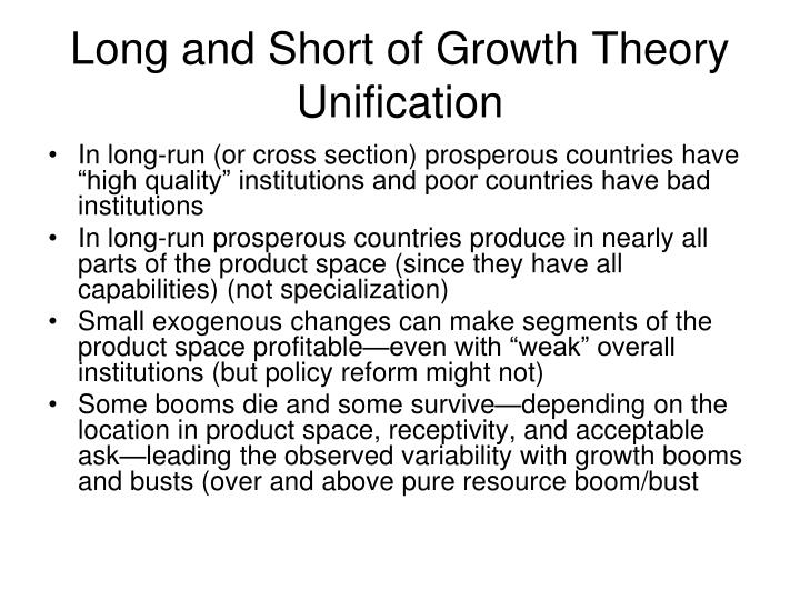 Long and Short of Growth Theory Unification