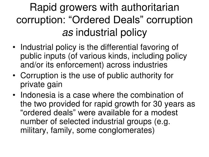 "Rapid growers with authoritarian corruption: ""Ordered Deals"" corruption"