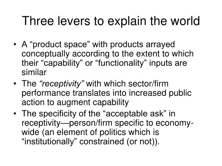 Three levers to explain the world