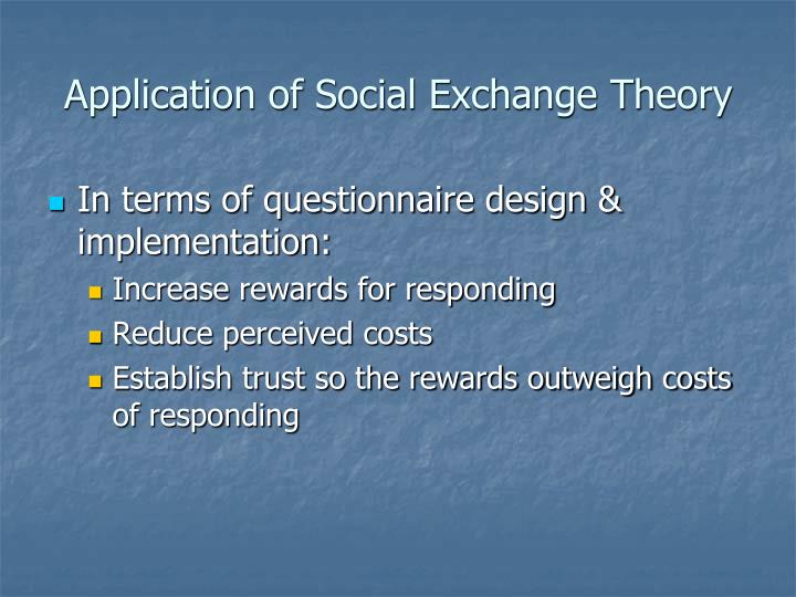 Application of Social Exchange Theory