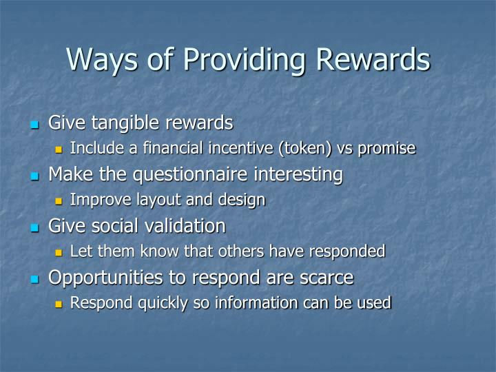 Ways of Providing Rewards