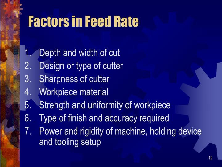 Factors in Feed Rate