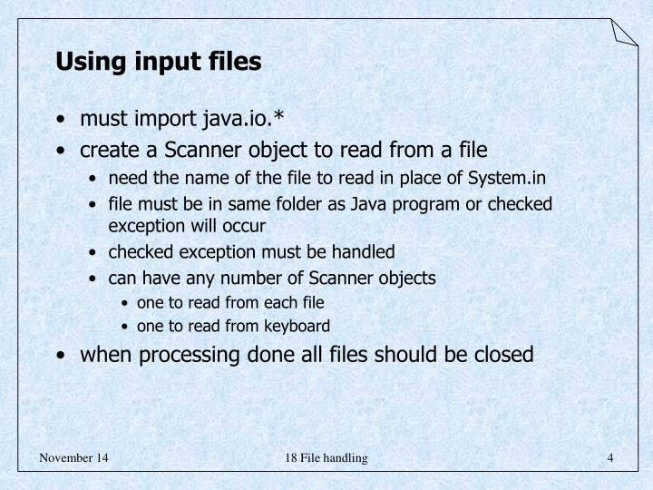Using input files
