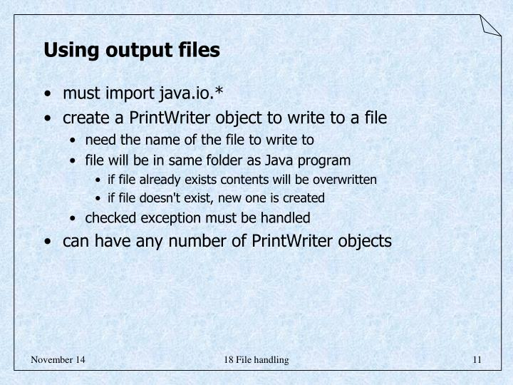 Using output files
