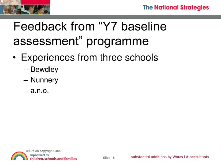 "Feedback from ""Y7 baseline assessment"" programme"