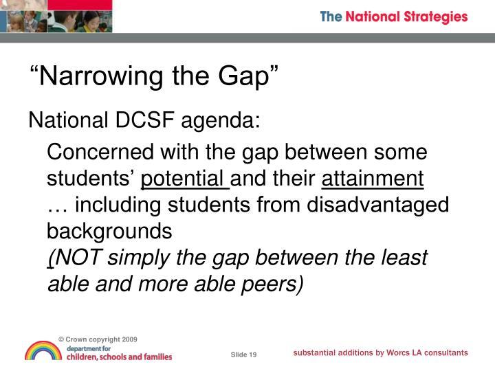 """""""Narrowing the Gap"""""""