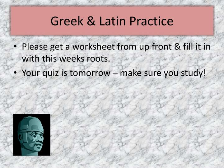 Greek & Latin Practice