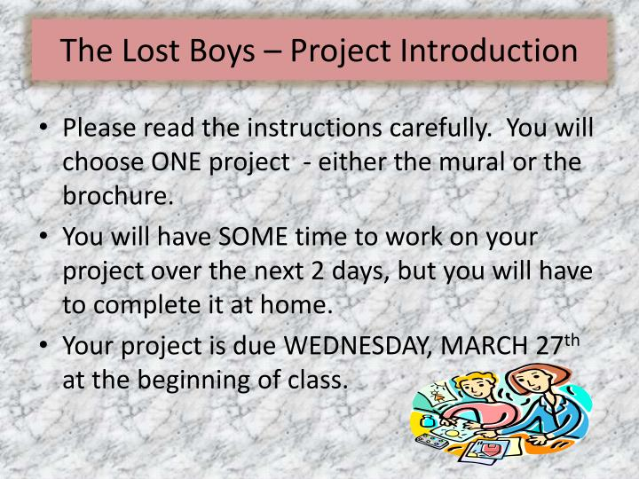 The Lost Boys – Project Introduction