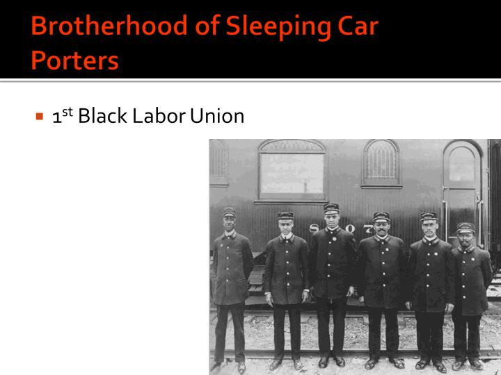 brotherhood of sleeping car porters and Suffering from a heart condition and high blood pressure, randolph resigned from his more than 40-year tenure as president of the brotherhood of sleeping car porters in 1968 he also retired from.