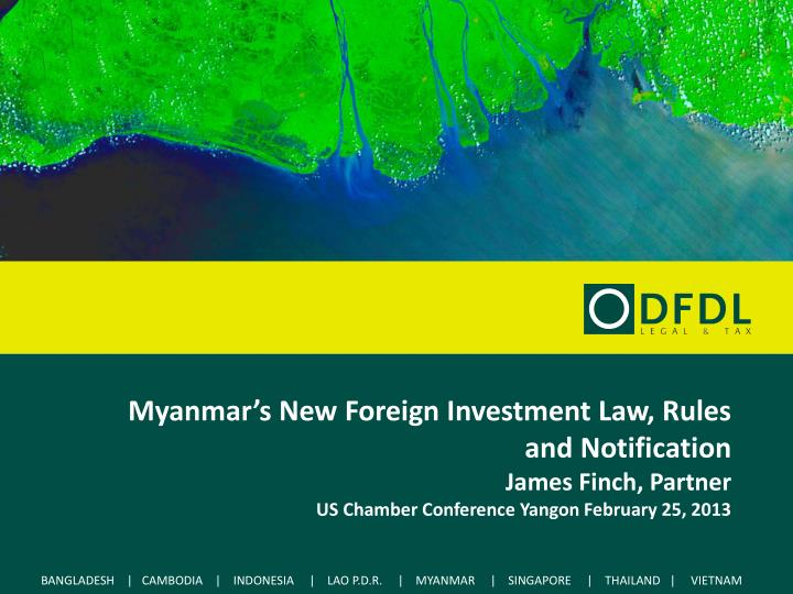 Myanmar's New Foreign Investment Law, Rules and Notification