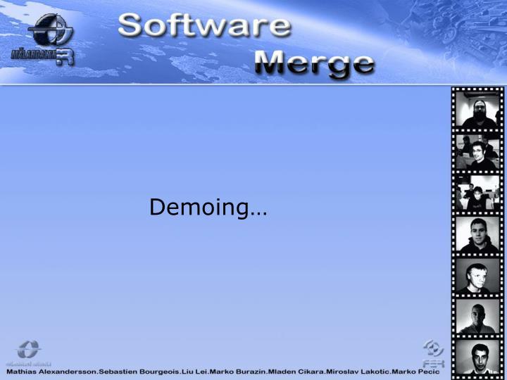 Demoing…