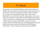 5 3 stack
