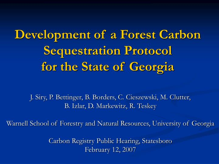Development of a forest carbon sequestration protocol for the state of georgia