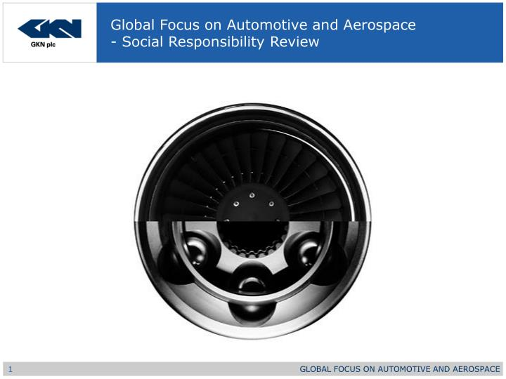 Global focus on automotive and aerospace social responsibility review