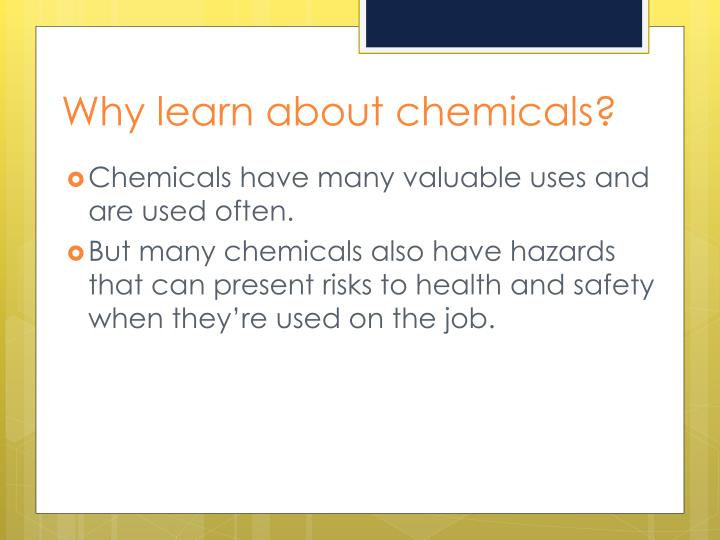 Why learn about chemicals?