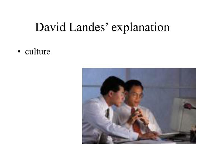David Landes' explanation