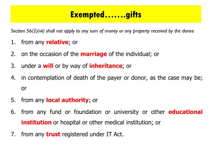 Exempted…….gifts