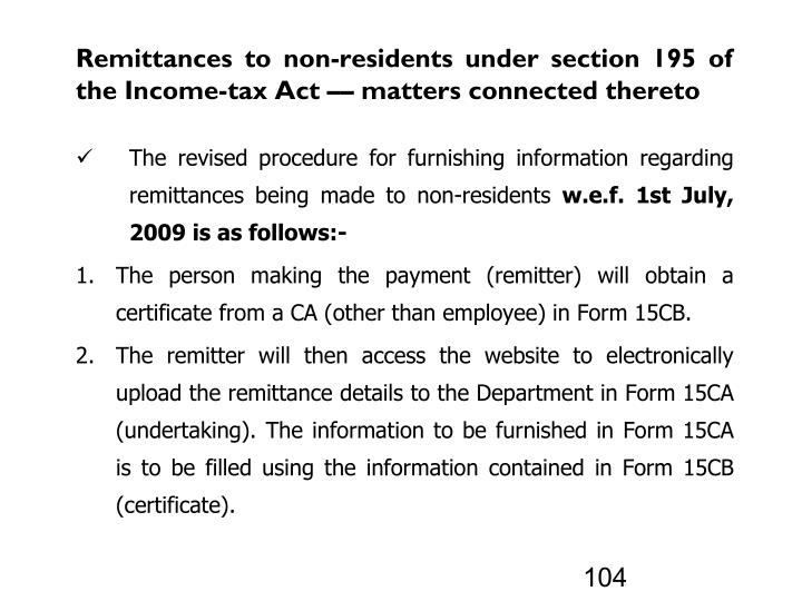 Remittances to non-residents under section 195 of the Income-tax Act –– matters connected thereto